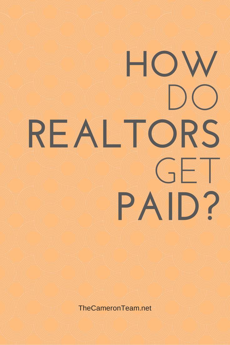 How Do Realtors Get Paid