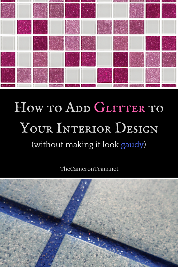 How to Add Glitter to Your Interior Design