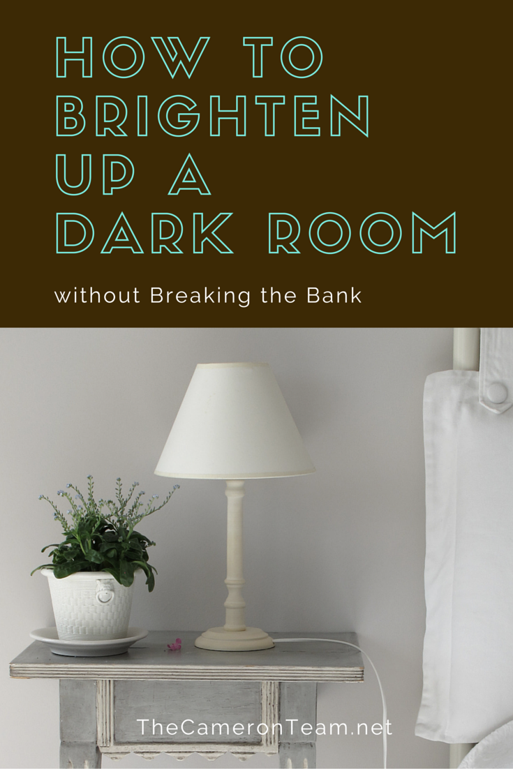 How to Brighten Up a Dark Room without Breaking the Bank
