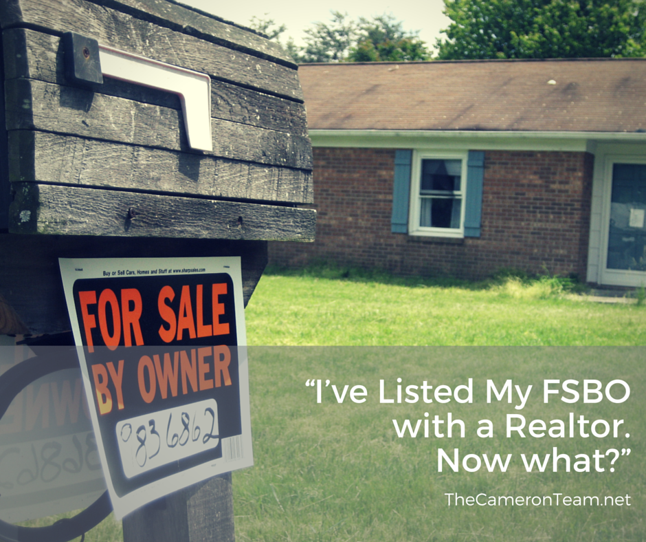 I've Listed My FSBO with a Realtor. Now what?