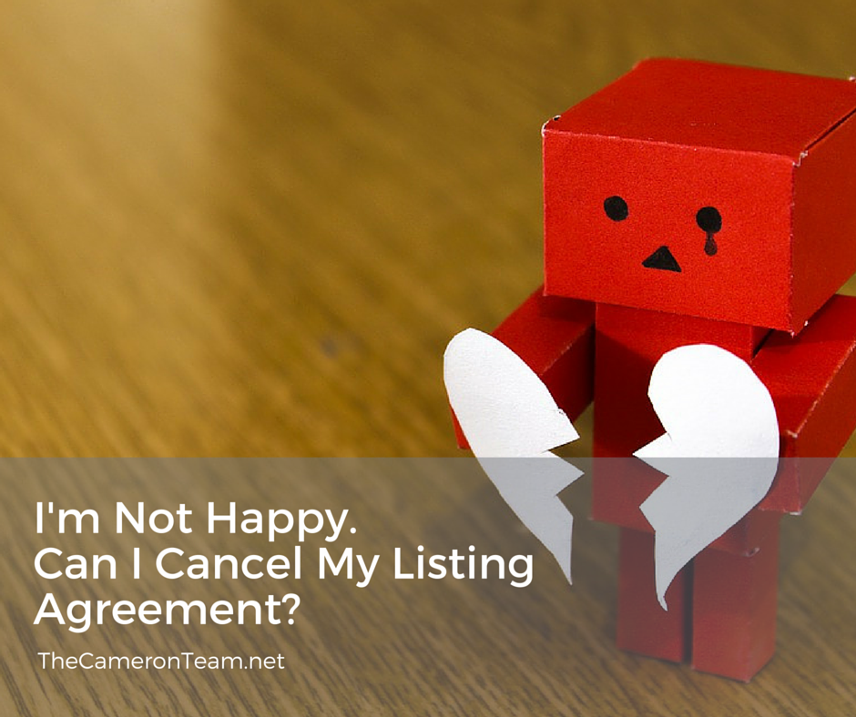 I'm Not Happy. Can I Cancel My Listing Agreement?