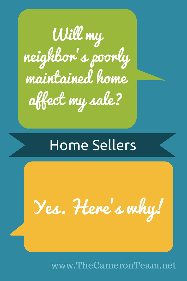 Will My Neighbor's Poorly Maintained Home Affect My Sale