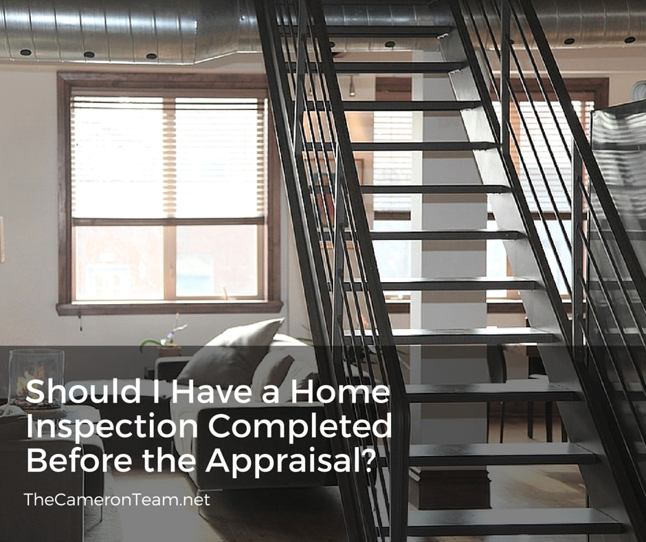 Should I Have a Home Inspection Completed Before the Appraisal