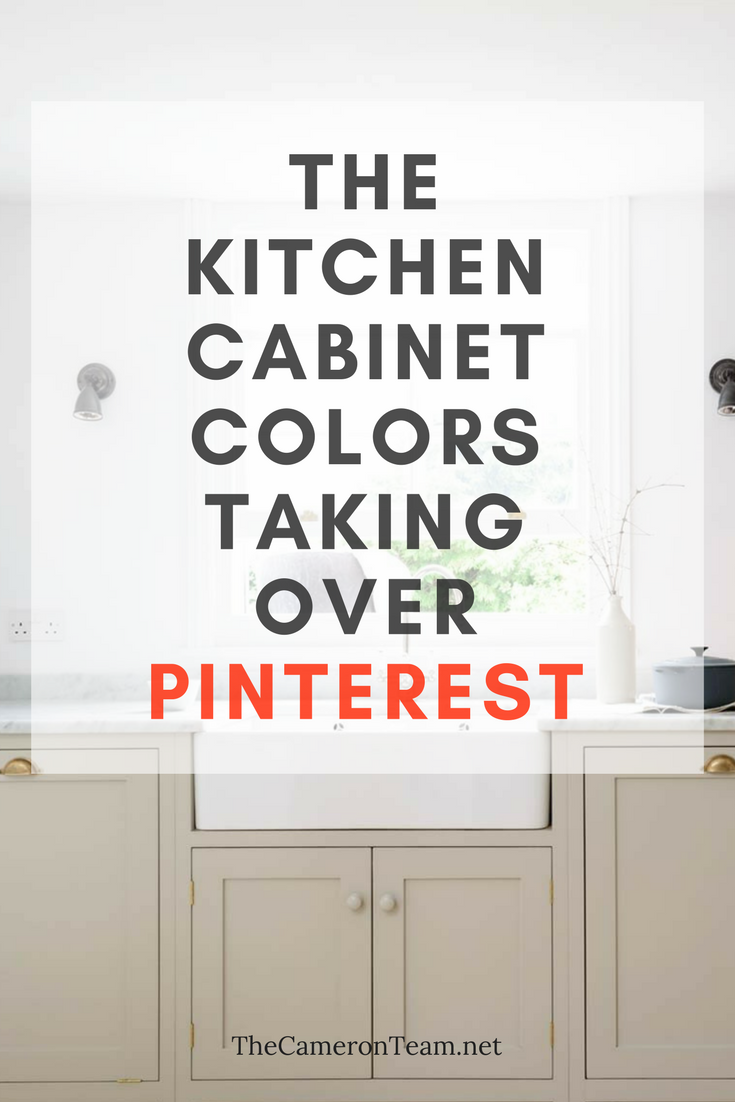 The Kitchen Cabinet Colors Taking Over Pinterest