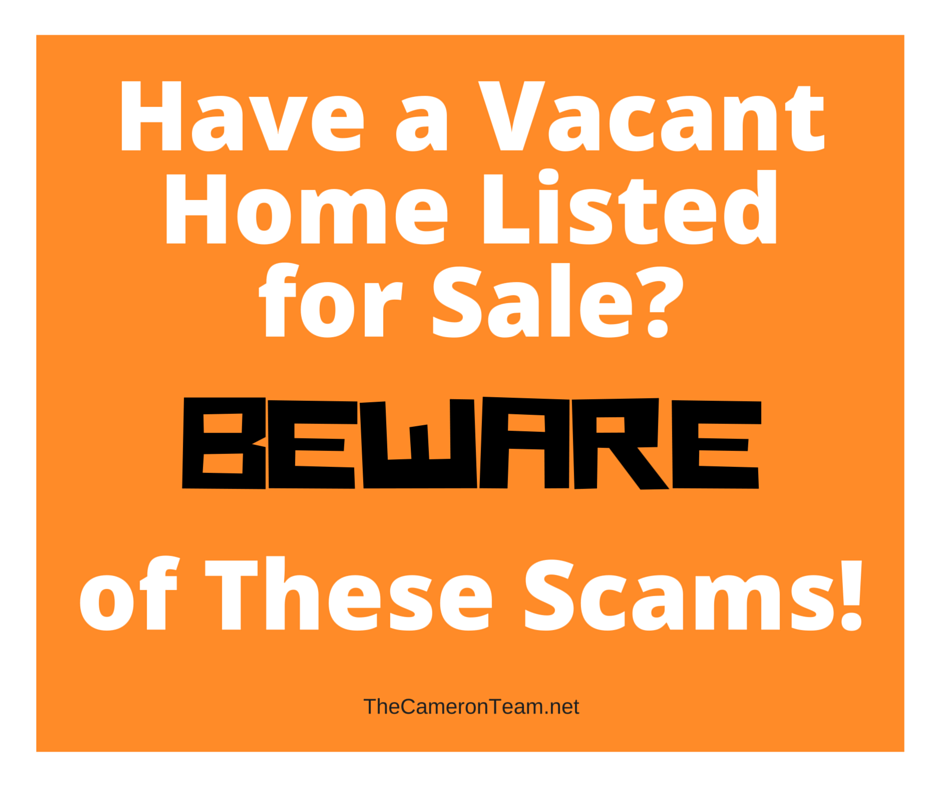 Vacant Home Scams