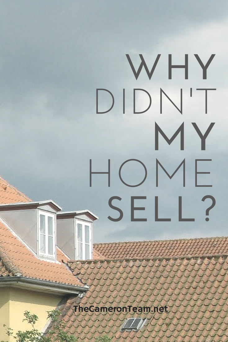 Why Didn't My Home Sell