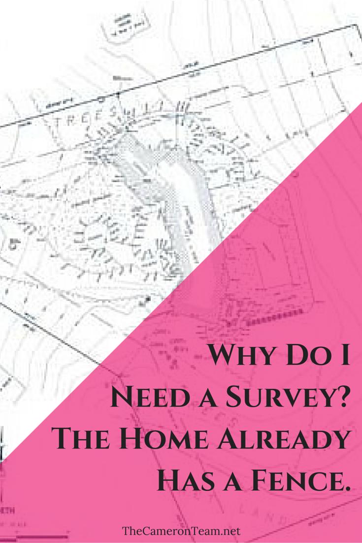 Why Do I Need a Survey? The Home Already Has a Fence