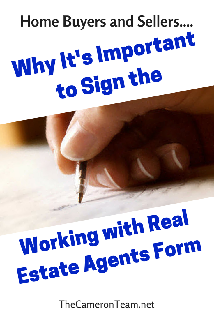 Why It's Importantto Sign the Working With Real Estate Agents Form