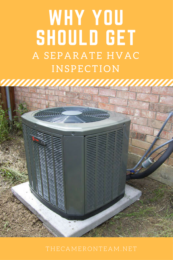 Why You Should Get a Separate HVAC Inspection