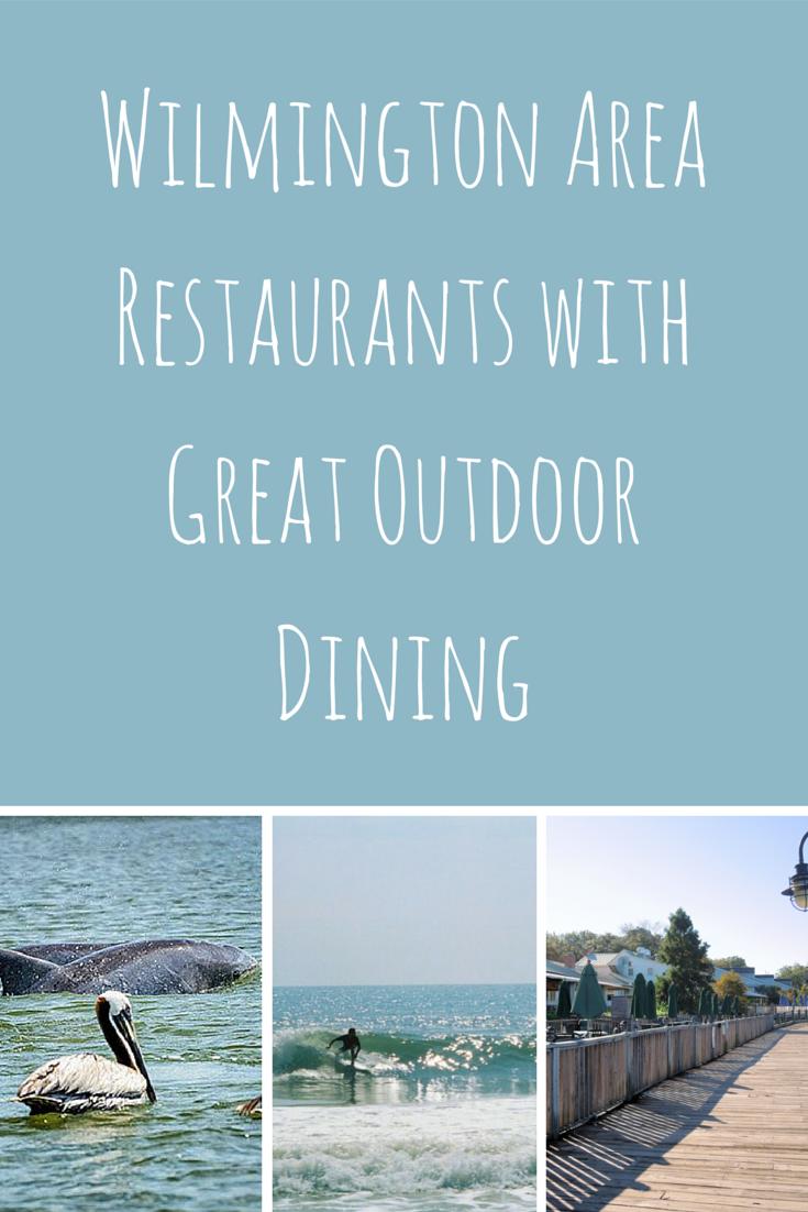 Wilmington Area Restaurants with Great Outdoor Dining