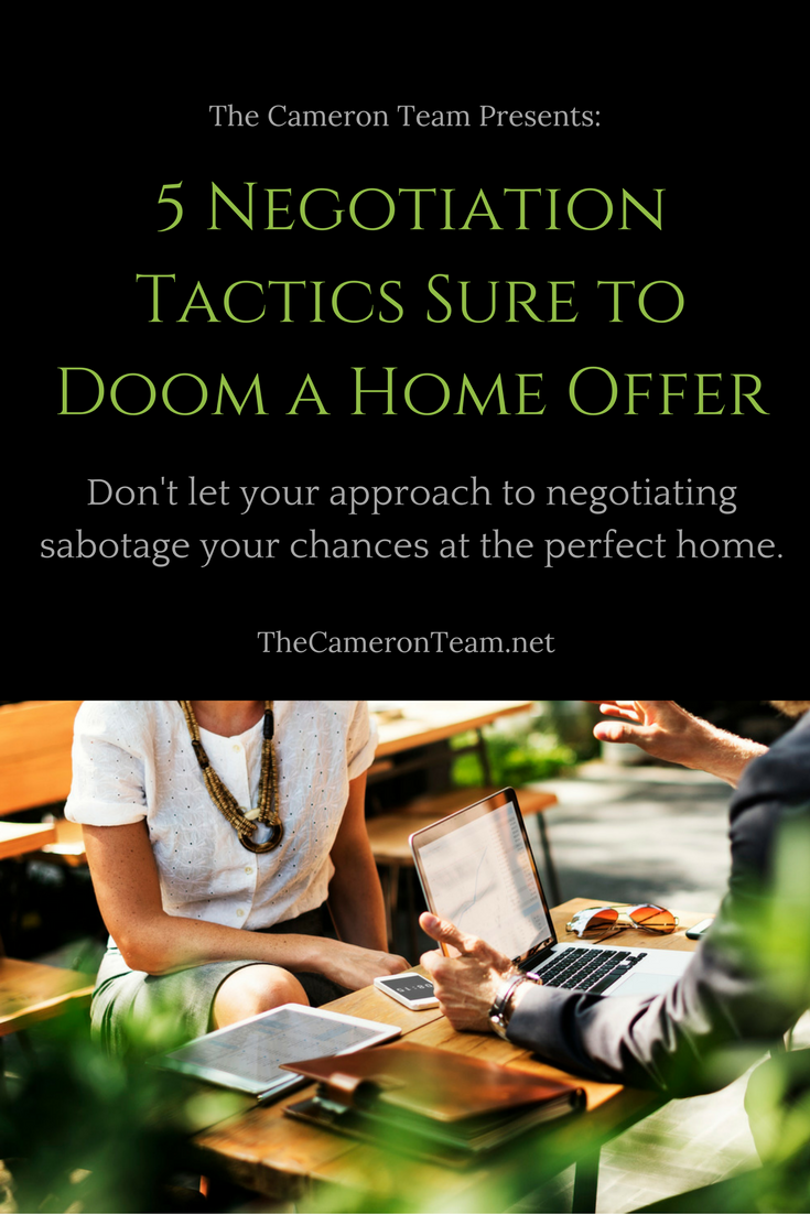 5 Negotiation Tactics Sure to Doom a Home Offer