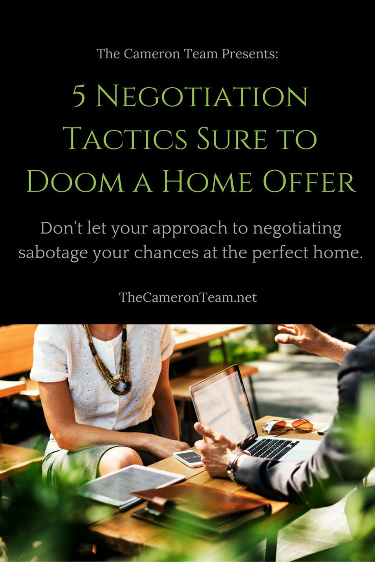 5 Negotiation Tactics Sure to Doom a Home Offer