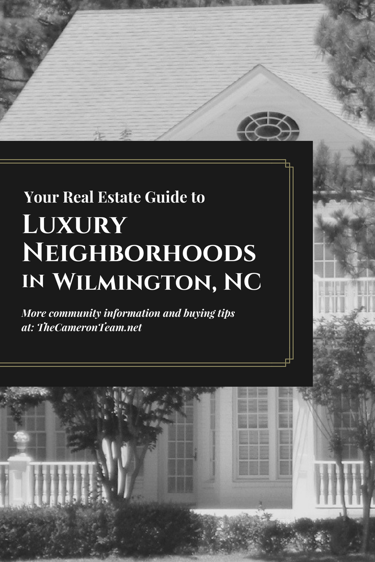 Luxury Neighborhoods in Wilmington NC