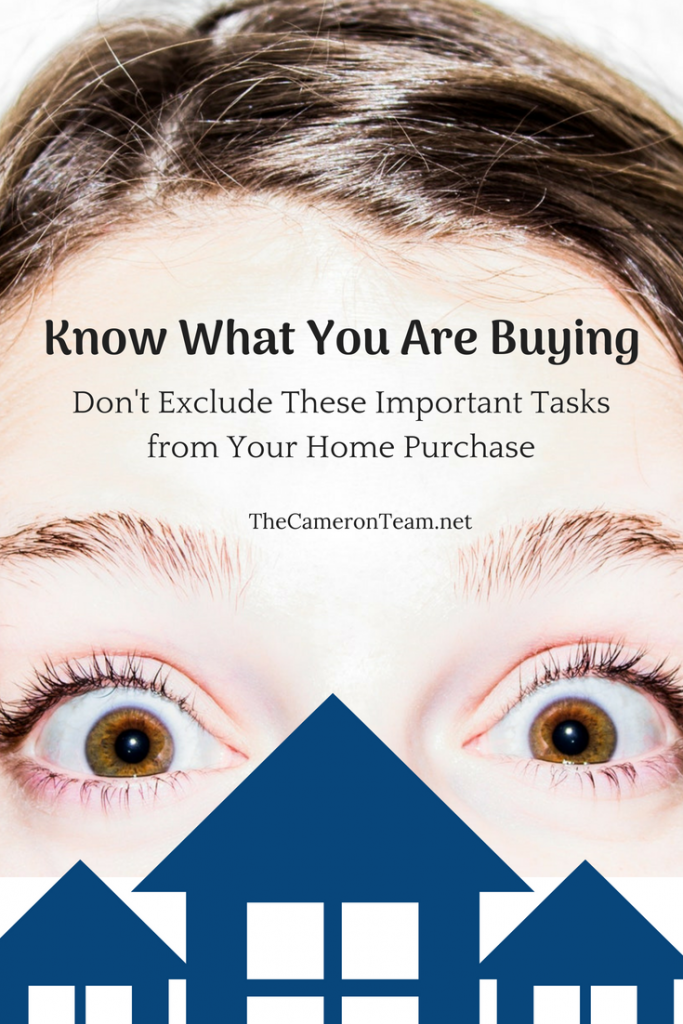 Know What You Are Buying_ Don't Exclude These Important Tasks from Your Home Purchase