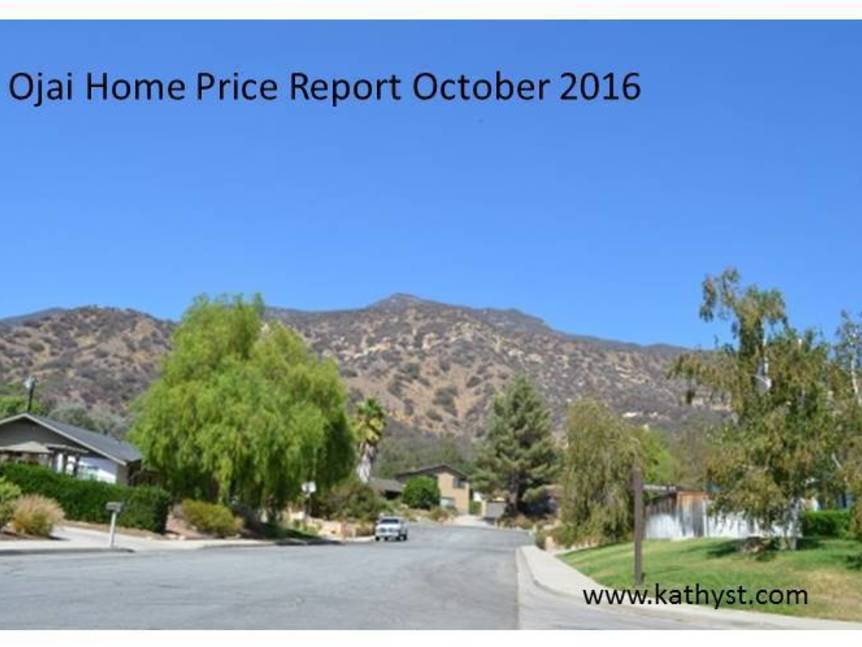 Ojai Home Price Report October 2016