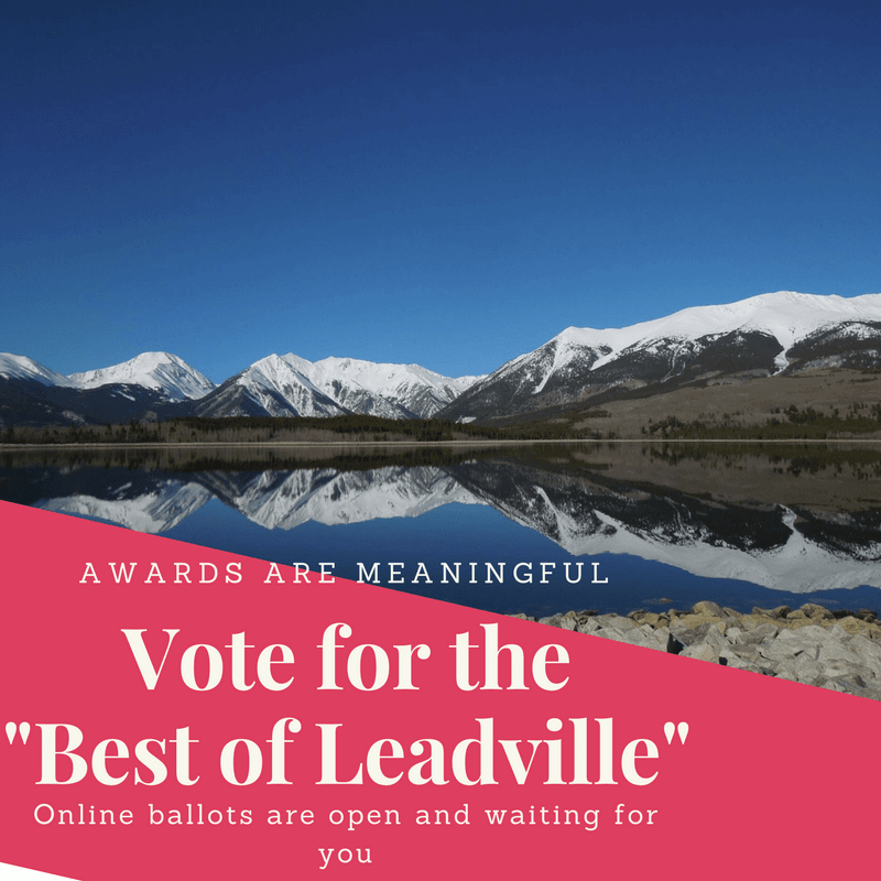 Photo of snowcapped mountains over a perfectly reflective lake; text says Vote for the Best of Leadville